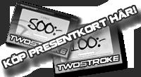 Perfekta julklappen - Köp Twostrokes presentkort här!