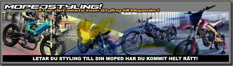 Styling till Mopeder